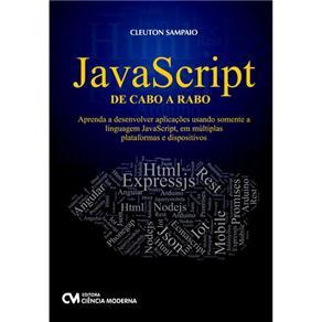 https://www.lcm.com.br/site/#/livros/detalhesLivro/javascript-de-cabo-a-rabo---aprenda-a-desenvolver-aplicacoes-usando-somente-a-linguagem-javascript--em-multiplas-plataformas-e-dispositivos.html