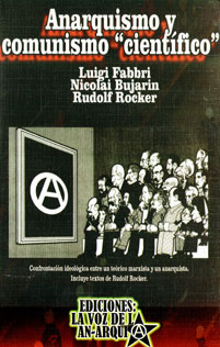 Anarquismo y comunismo científico. Luigi Fabbri & Nicolai Bujarin