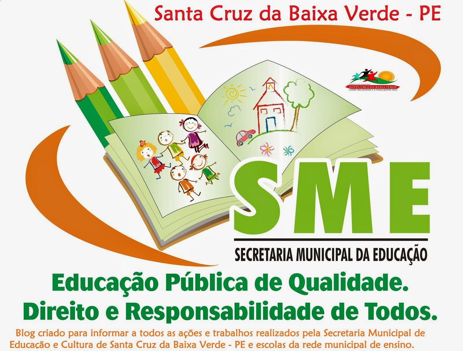 Santa Cruz da Baixa Verde - Secretaria de Educação e Cultura