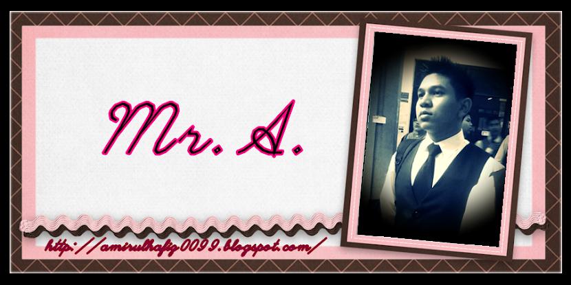*Mr.A*