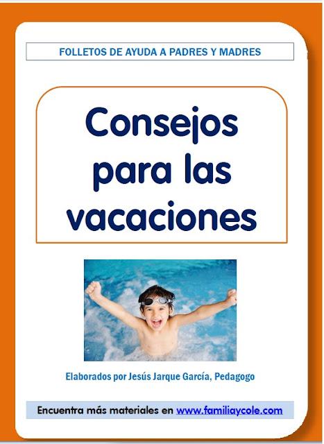 http://familiaycole.com/wp-content/uploads/2015/04/28-consejos-para-las-vacaciones.pdf