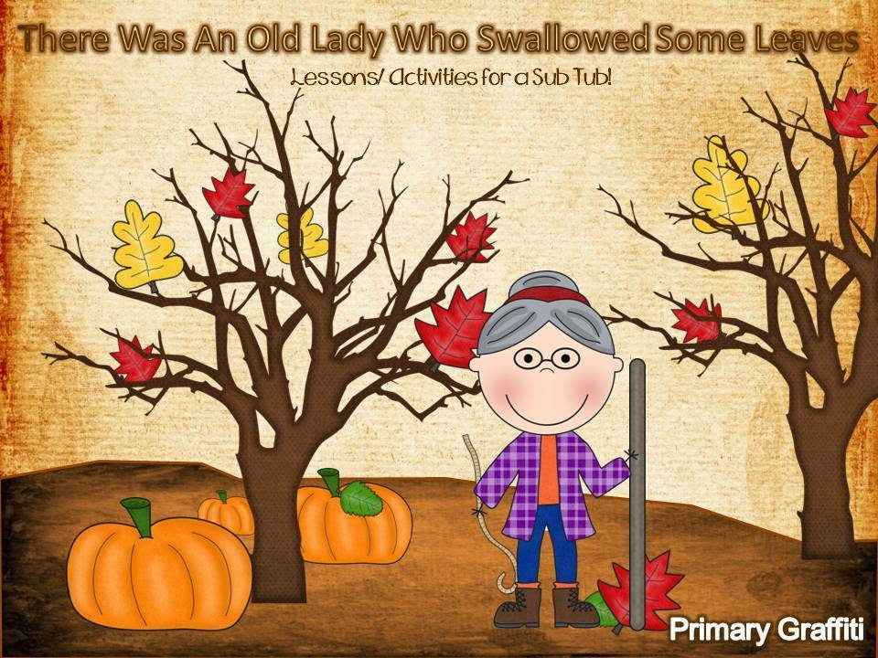 http://www.teacherspayteachers.com/Product/There-Was-An-Old-Lady-Who-Swallowed-Leaves-Sub-Tub-409355