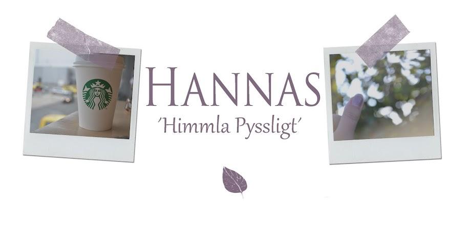 Hannas - Himmla Pyssligt