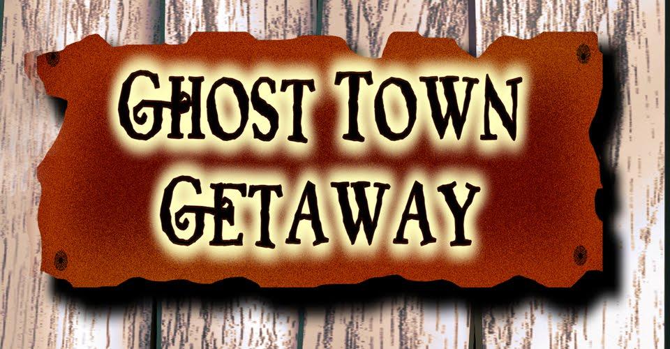Ghost Town Getaway