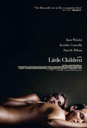 http://1.bp.blogspot.com/-GhNNkZGArx4/U0ac3FKFSwI/AAAAAAAAEf0/7773c4wBtTA/s420/Little+Children+2006.jpg