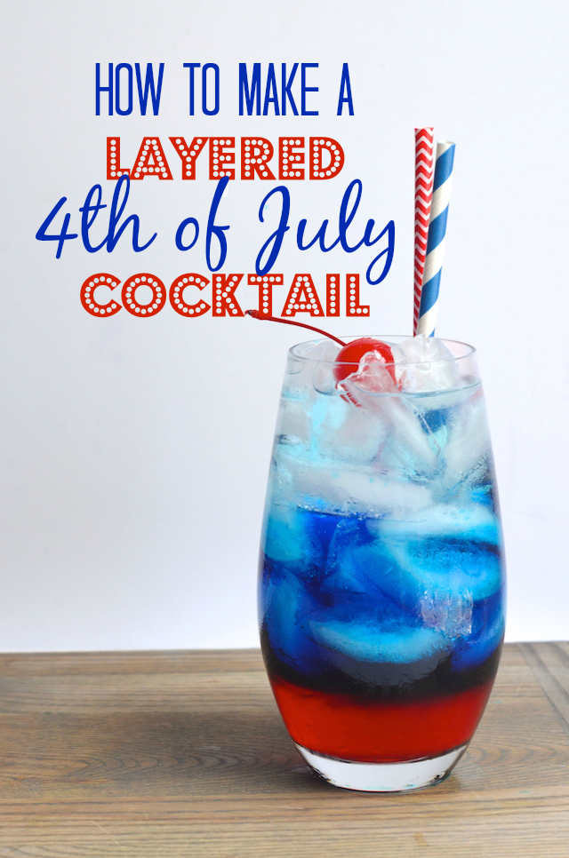 How to make a layered 4th of july cocktail always order for Fourth of july drinks non alcoholic