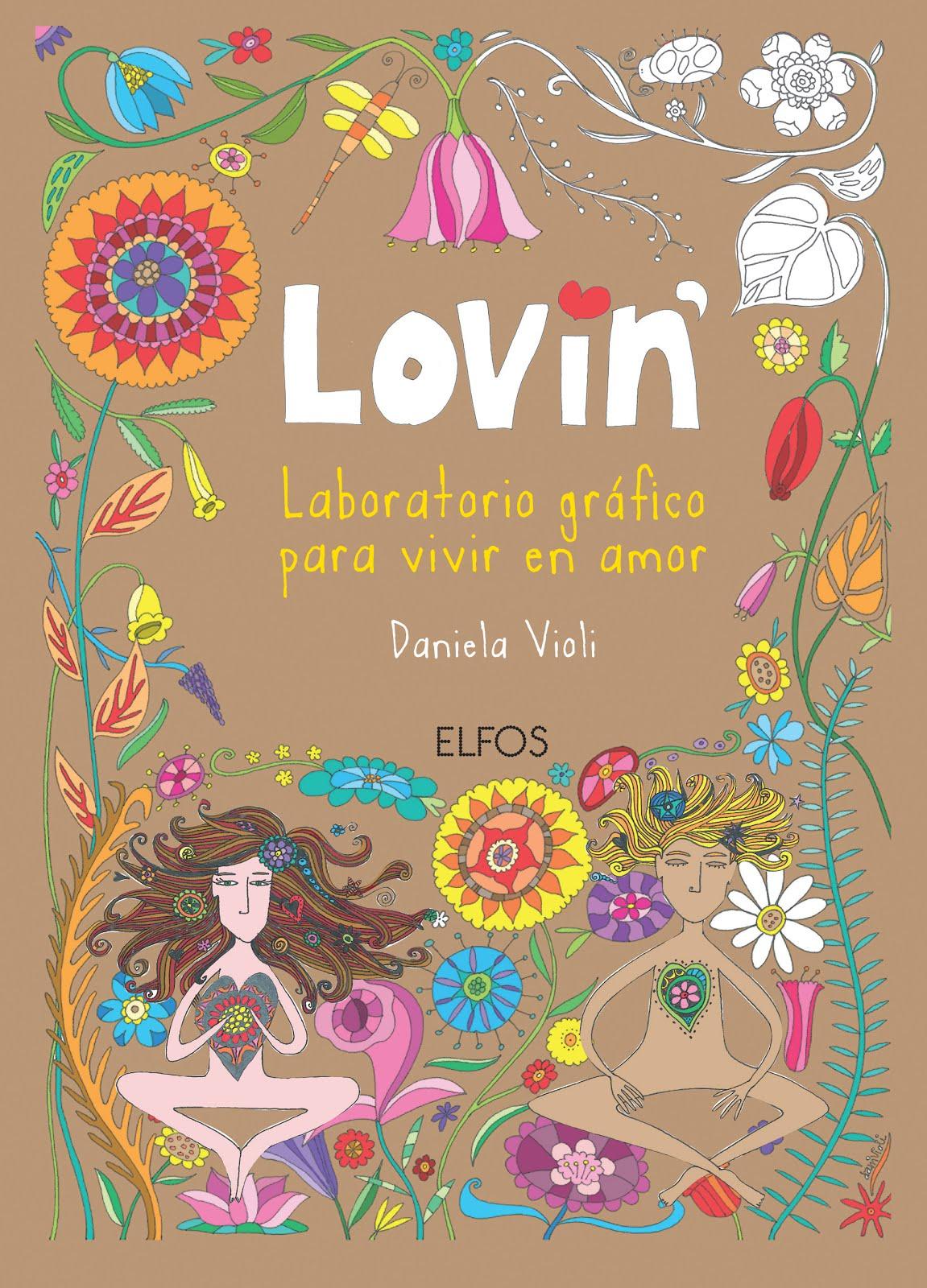 Lovin' Laboratorio gráfico para vivir en amor