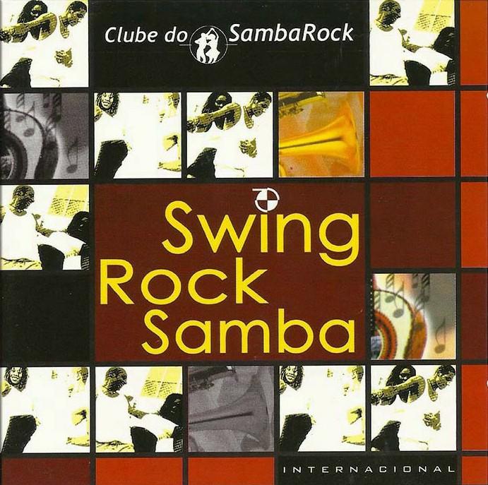 Swing Rock Samba - Samba Rock Kaskata's