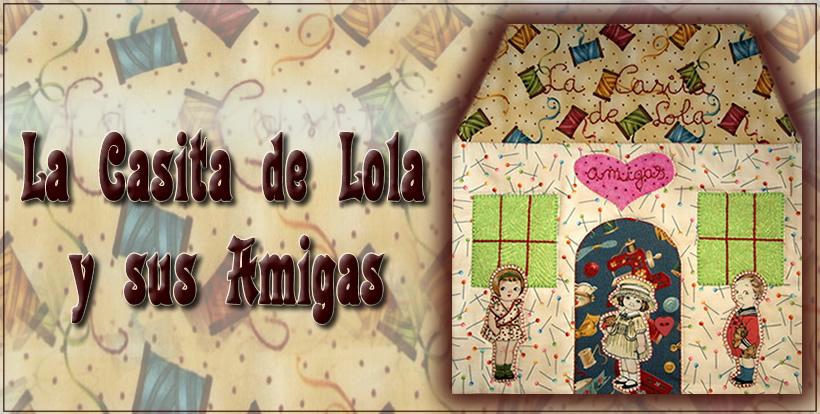 La Casita de Lola y sus Amigas