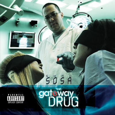 Shao_Sosa-The_Gateway_Drug-2011-CR