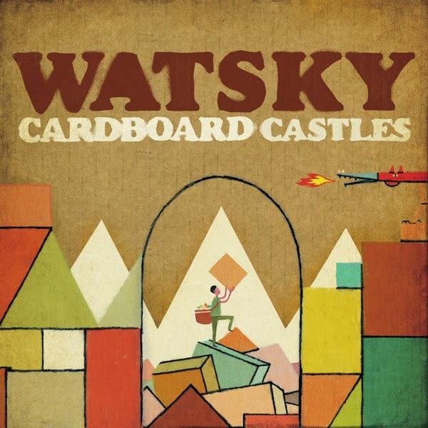 Watsky - Cardboard Castles Cover
