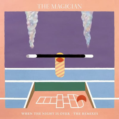 The Magician Feat. Newtimers - When The Night Is Over (Remixes EP)