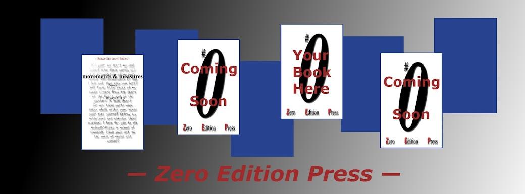 Zero Edition Press