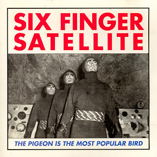 Six Finger Satellite, The Pigeon Is the Most Popular Bird