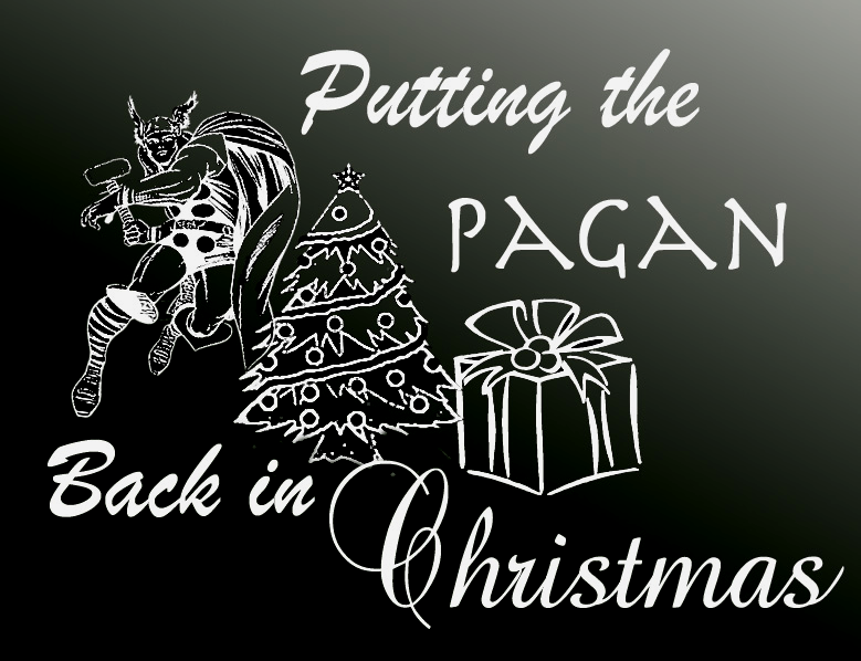 pagan christmas God condemns the putting up of pagan (christmas) trees with this plain bible command  now that you have read the plain truth about the true origin of christmas,.