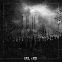 Review: IWrestledABearOnce 'Hail Mary'