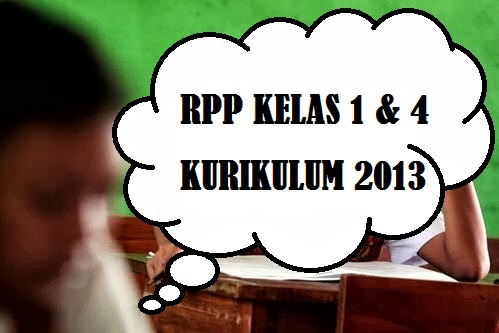 download rpp kelas 1 dan 4 sd kurikulum 2013