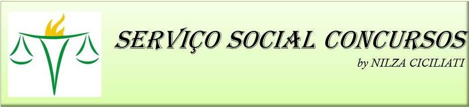 SERVIÇO SOCIAL CONCURSOS by NILZA CICILIATI
