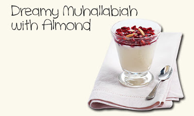 tablespoons sliced almond combined with Dreamy Muhallabiah with Almond Recipe
