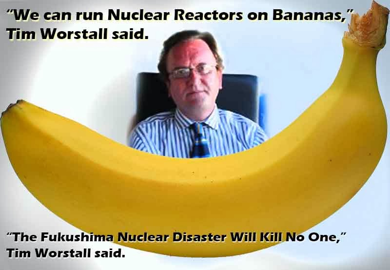 Tim Worstall said we can run our Nuclear Reactors on bananas!