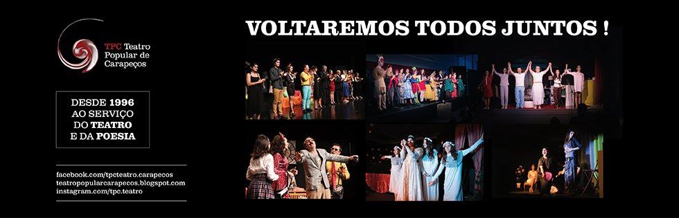 TPC - Teatro Popular de Carapeços