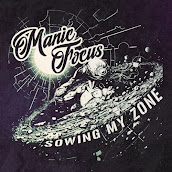 Manic Focus - Sowing My Zone