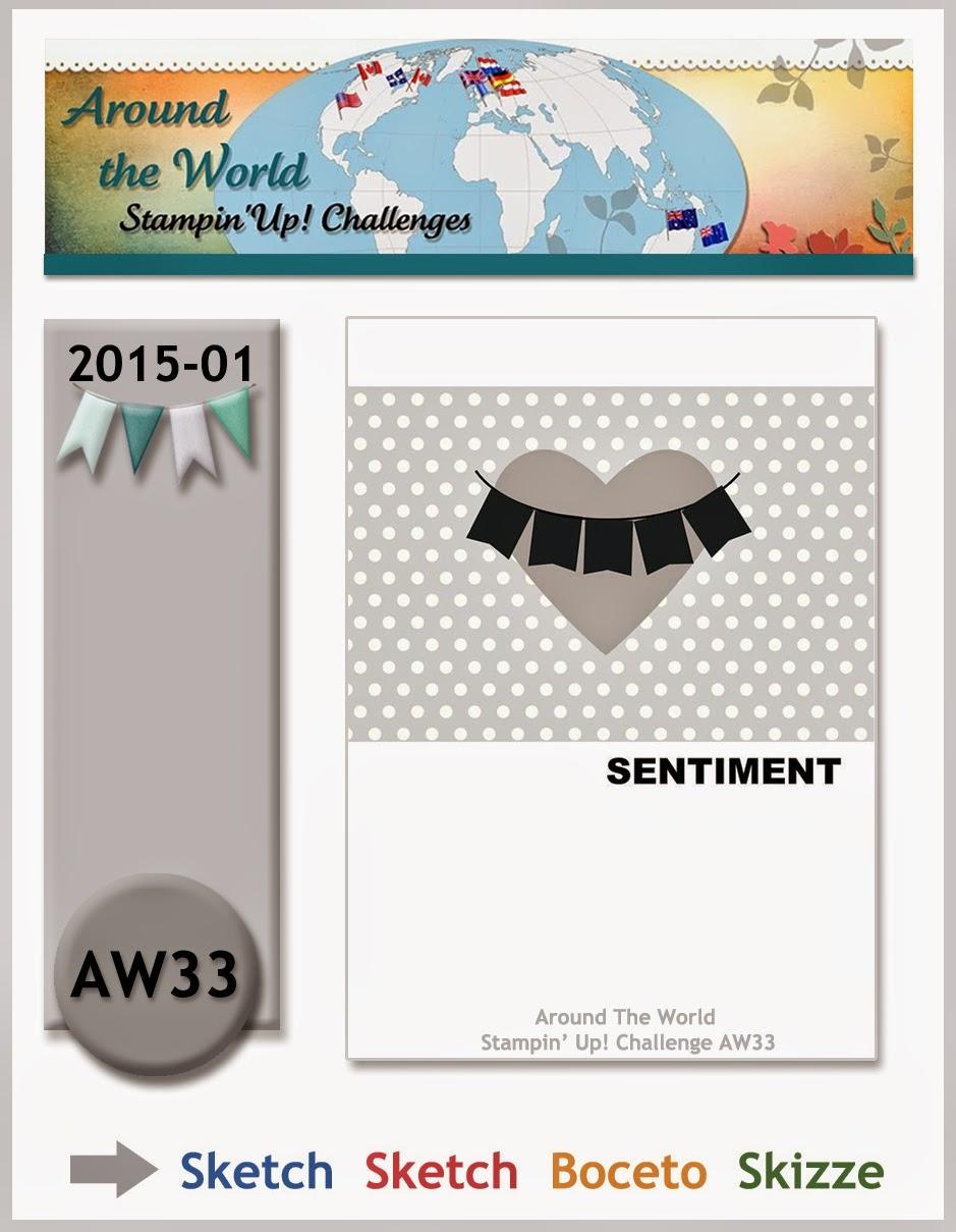 http://aroundtheworldstampinchallenges.blogspot.ca/2015/01/aw33-sketchbocetoskizzeschets.html