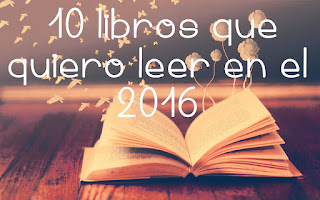 10 libros que quiero leer en 2016