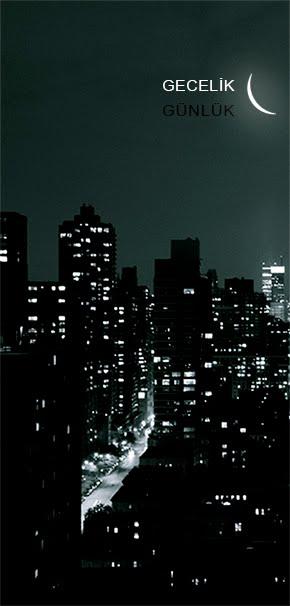 şehrin gecesi gündüzü