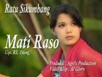Mati Raso - Ratu Sikumbang