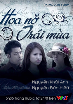 Hoa Nở Trái Mùa VTV3 - Hoa No Trai Mua VTV3