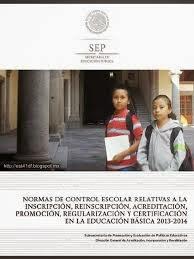SEP - Normas de Control Escolar - 2013-2014