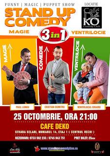 Stand-Up Comedy ,Magie si Ventrilocie Bucuresti Duminica 25 Octombrie