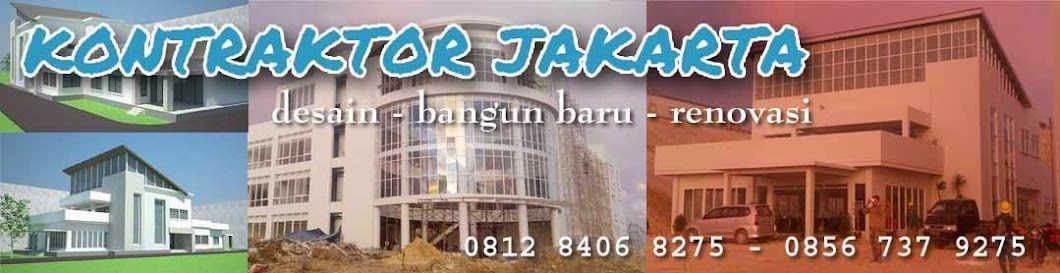 0856 737 9275 KONTRAKTOR JAKARTA