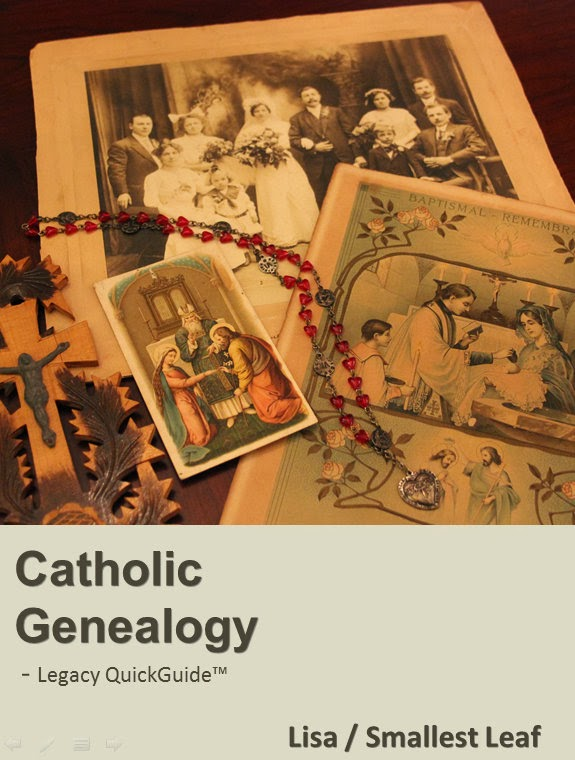 My Catholic Genealogy QuickGuide™ published by Legacy Family Tree