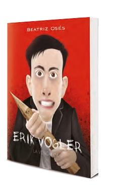 Erik Vogler VIII LA VENGANZA