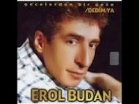 EROL BUDAN Dinle