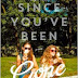 Since You've Been Gone Review