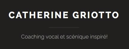 Catherine Griotto, coaching vocal