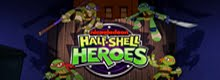 Especial Half-Shell Heroes