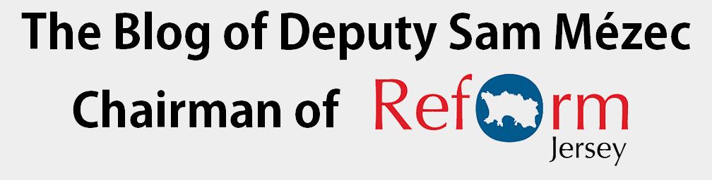 The Blog of Deputy Sam Mézec, Chairman of Reform Jersey