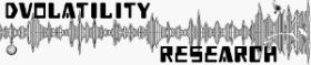 Visit Dvolatility Research, the think tank of DV
