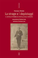 """Corleone, per gli """"Incontri con l'Autore"""", La strage e i depistaggi, castello d'ombre su Portella"""