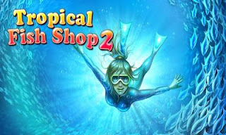 Screenshots of the Tropical Fish Shop 2 for Android tablet, phone.