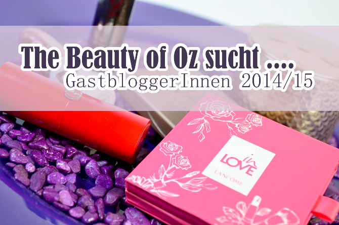The Beauty of Oz sucht GastbloggerInnen im Januar/ Februar 2015