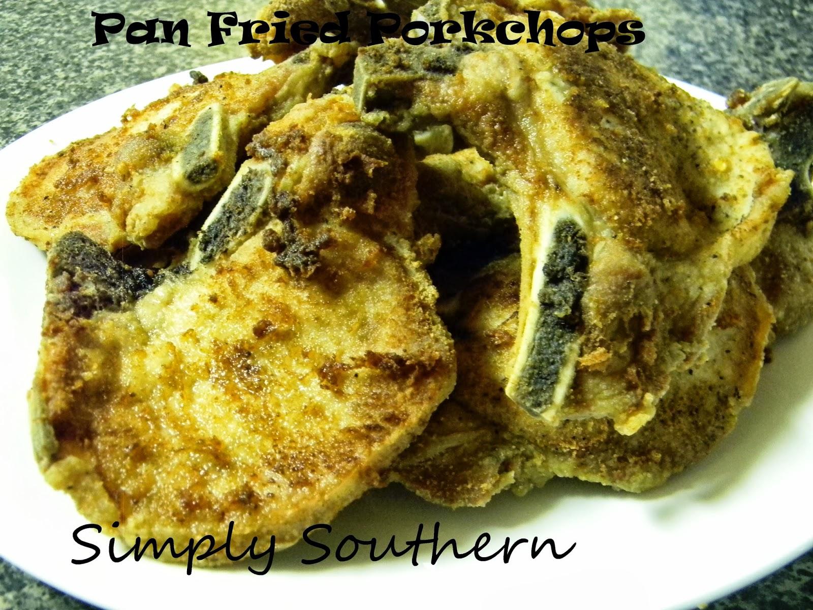 Simply Southern: Pan Fried Pork Chops