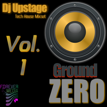 Dj Upstage Ground Zero Vol.1 by DjUpstage