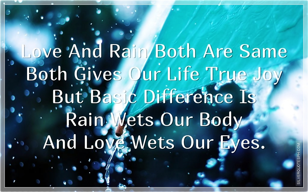 love and rain silver quotes