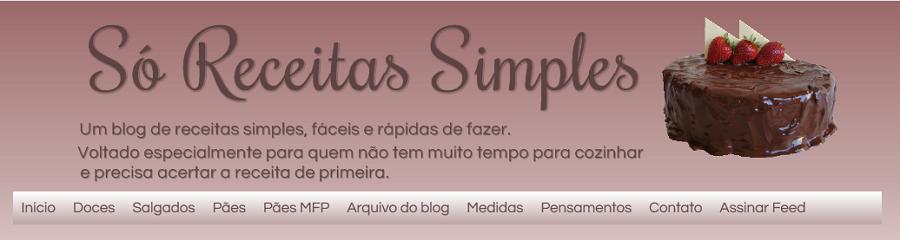 http://soreceitassimples.blogspot.com.br/
