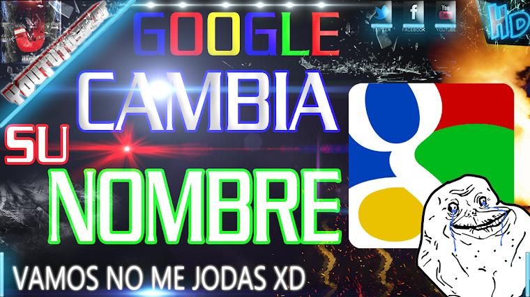 GOOGLE CAMBIA DE NOMBRE | 2015